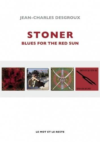 Stoner / Blues for the red sun