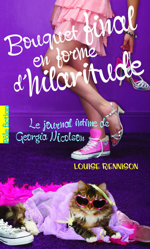 10, Le journal intime de Georgia Nicolson, 10 : Bouquet final en forme d'hilaritude
