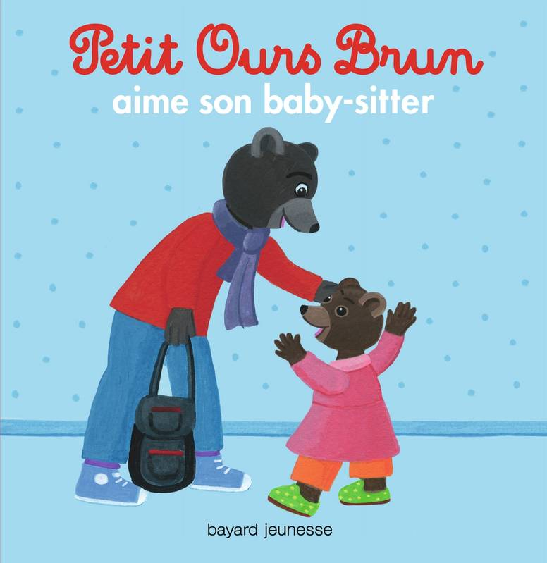 Petit Ours Brun aime son baby-sitter