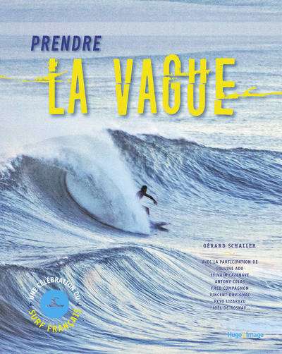 Prendre la vague