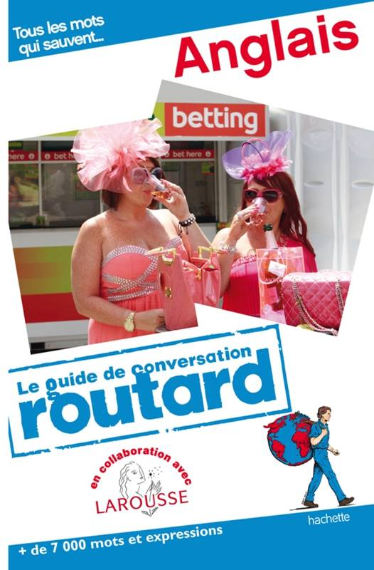 Guide du Routard Conversation Anglais, anglais