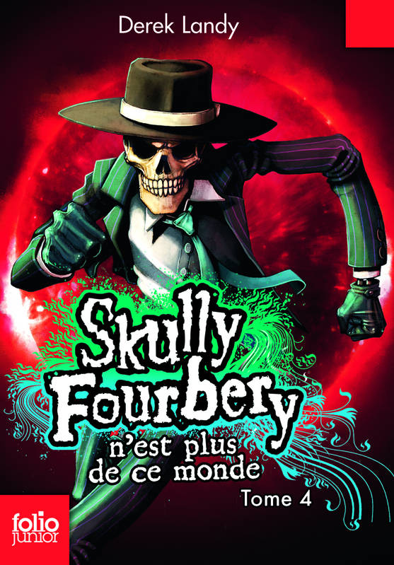 Skully Fourberry, 4, Skully Fourbery, 4 : Skully Fourbery n'est plus de ce monde