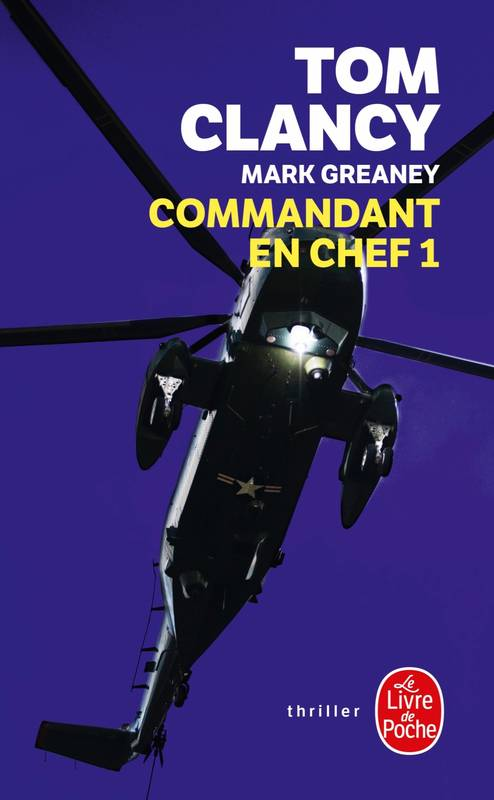Commandant en chef, Tome 1