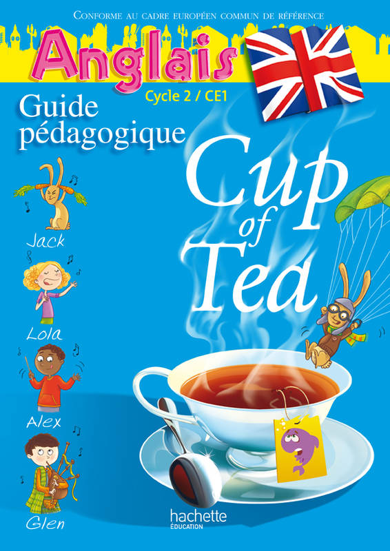 Cup of Tea Anglais CE1 - Guide pédagogigue et flashcards - Ed.2010, Prof+Flashcards