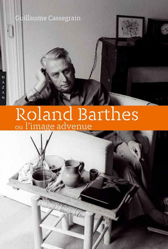 Roland Barthes ou l'image advenue