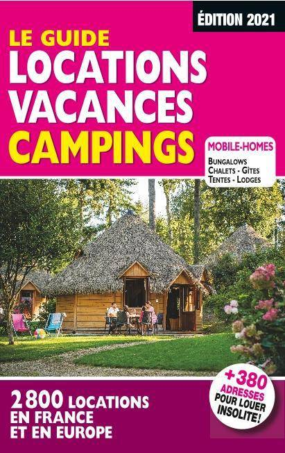 Le guide Locations Vacances Campings