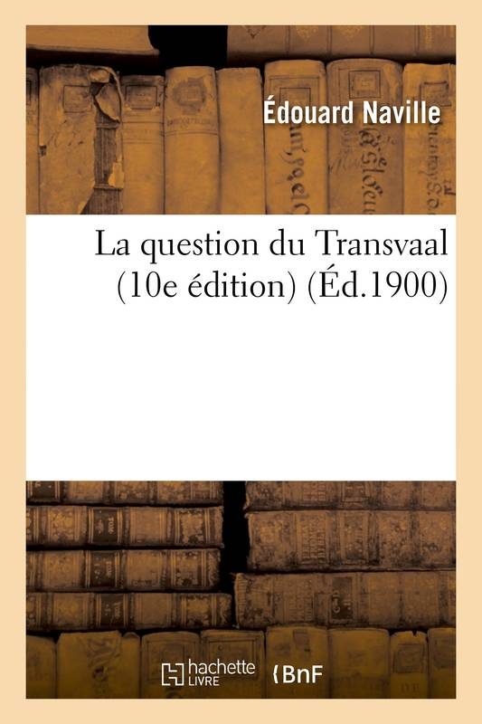 La question du Transvaal (10e édition)