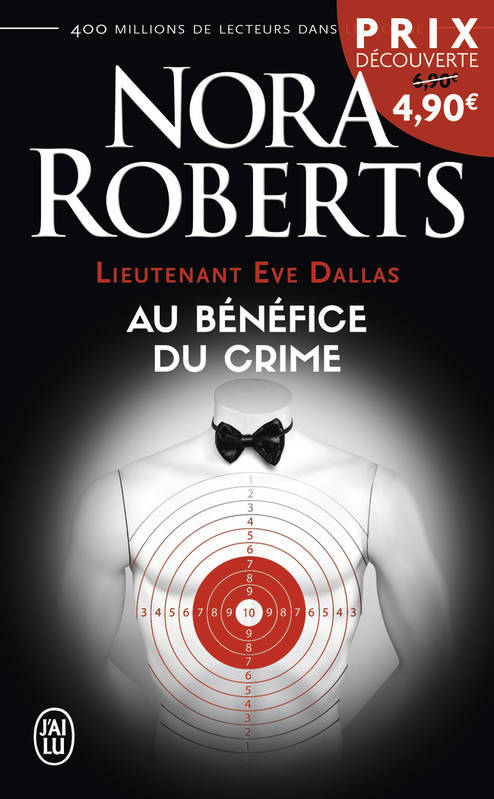 Lieutenant Eve Dallas Tome III : Au bénéfice du crime