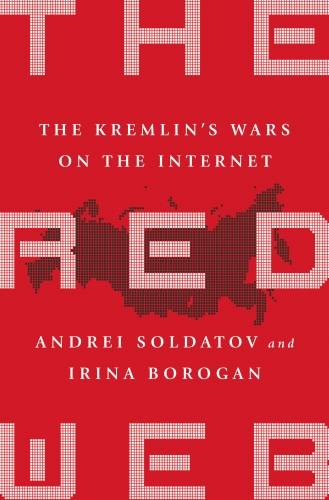 The Red Web, The Struggle Between Russia's Digi... - Publicaffairs