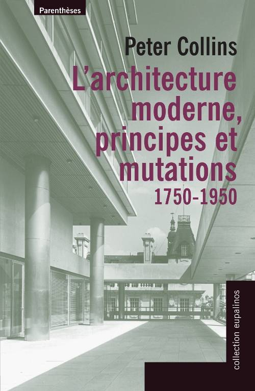Livre l 39 architecture moderne principes et mutations for L architecture moderne