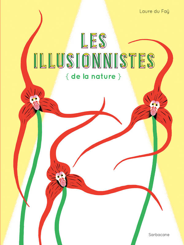 LES ILLUSIONNISTES DE LA NATURE