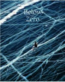 BELOW ZERO ADVENTURES OUT IN THE COLD /ANGLAIS
