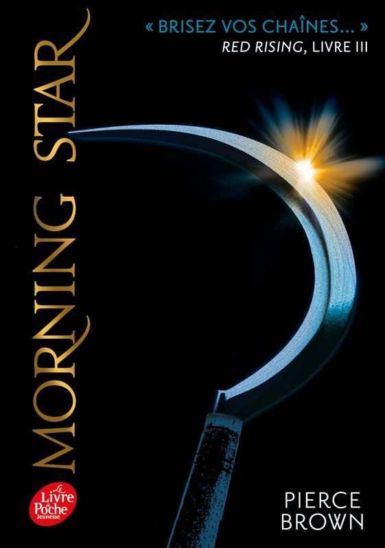 Red Rising - Livre 3 - Morning Star, Morning star