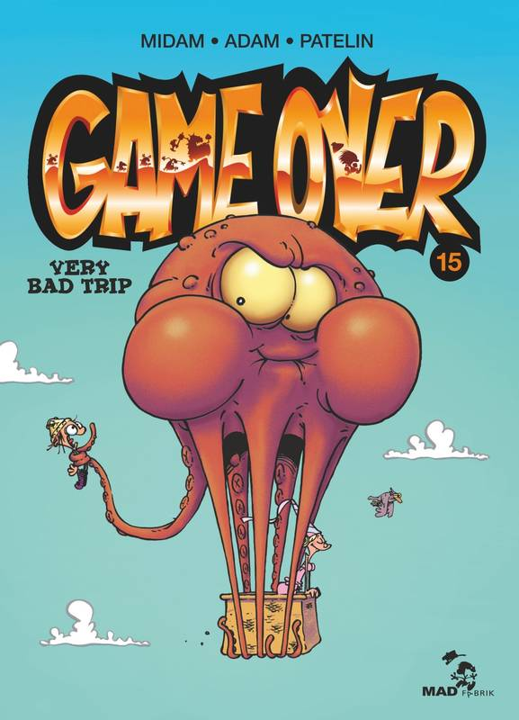 Livre Game Over T15 Very Bad Trip Midam Glenat Bd Mad