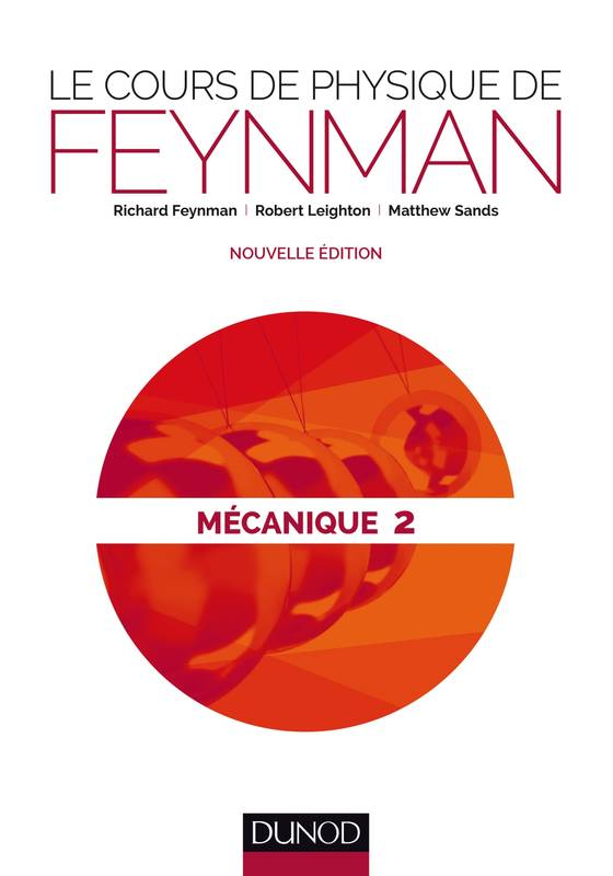 livre le cours de physique de feynman m canique 2 nouvelle dition richard feynman dunod. Black Bedroom Furniture Sets. Home Design Ideas