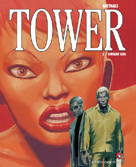 3, TOWER - TOME 3 : CAVALIER SEUL