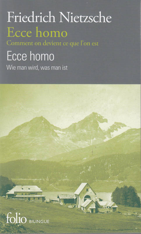 Ecce homo/Ecce homo, Comment on devient ce que l'on est/Wie man wird, was man ist