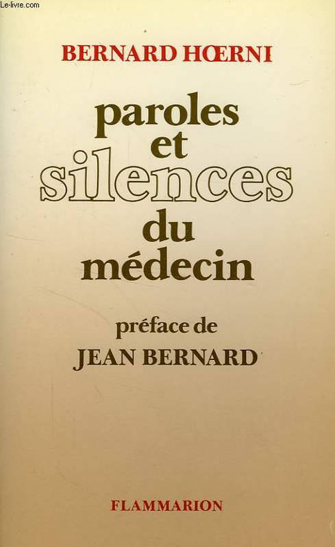 Paroles et silences du médecin