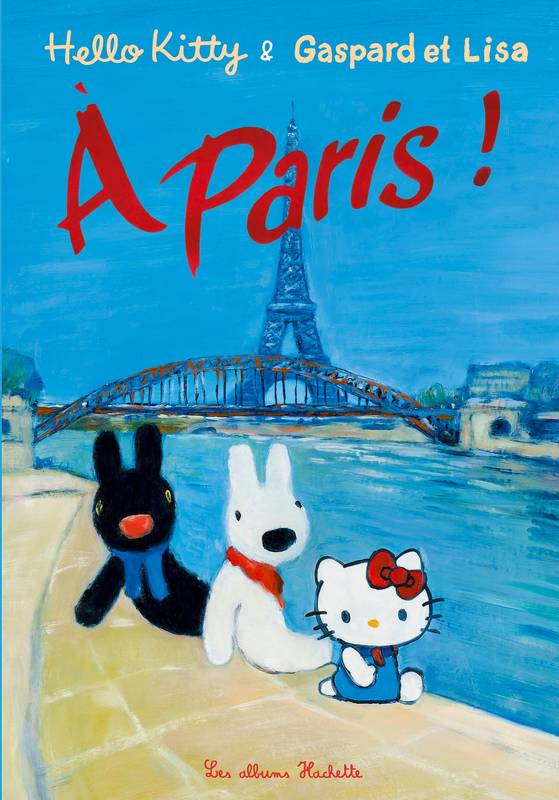 Hello Kitty & Gaspard et Lisa à Paris !