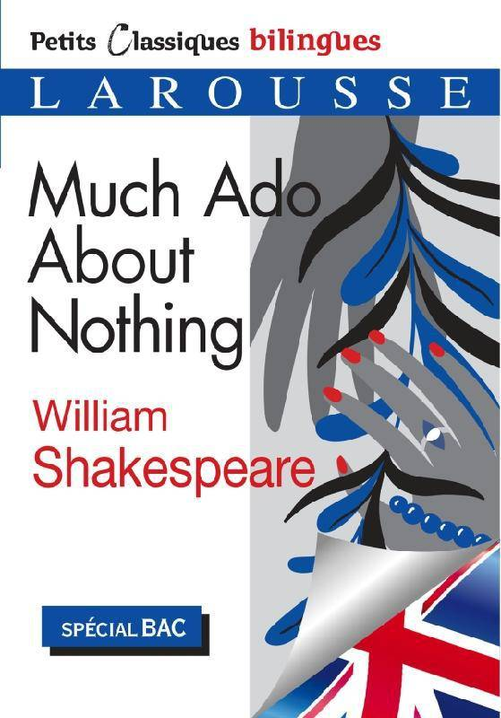 Much ado about nothing - Petits classiques bilingues