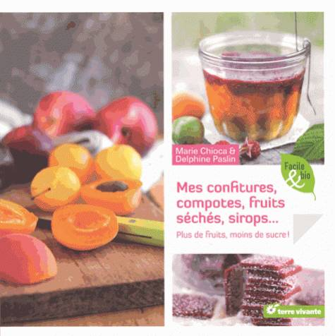 CONFITURES, COMPOTES, FRUITS SECHES, SIROPS ...