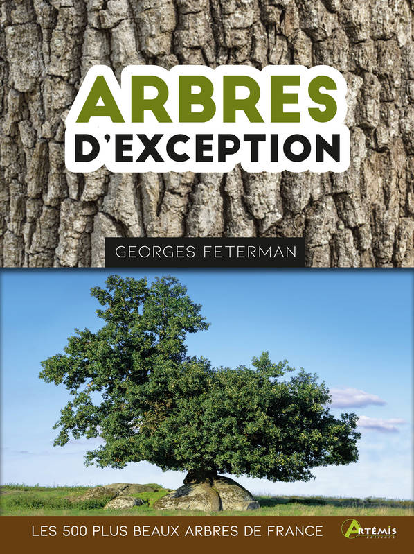 Arbres d'exception / les 500 plus beaux arbres de France