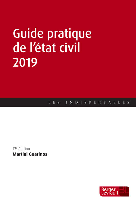 GUIDE PRATIQUE DE L'ETAT CIVIL 2019 (17E ED.)
