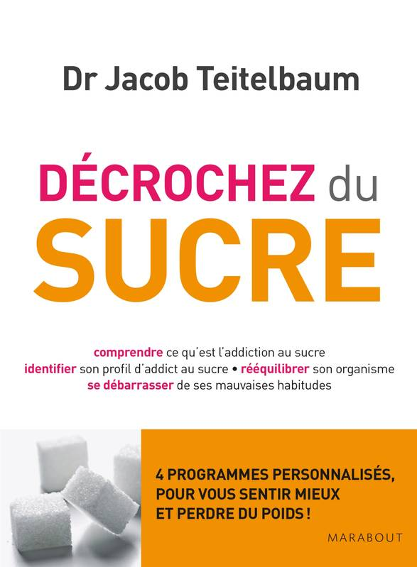 livre d crochez du sucre docteur jacob teitelbaum marabout sant 9782501089654 librairie. Black Bedroom Furniture Sets. Home Design Ideas