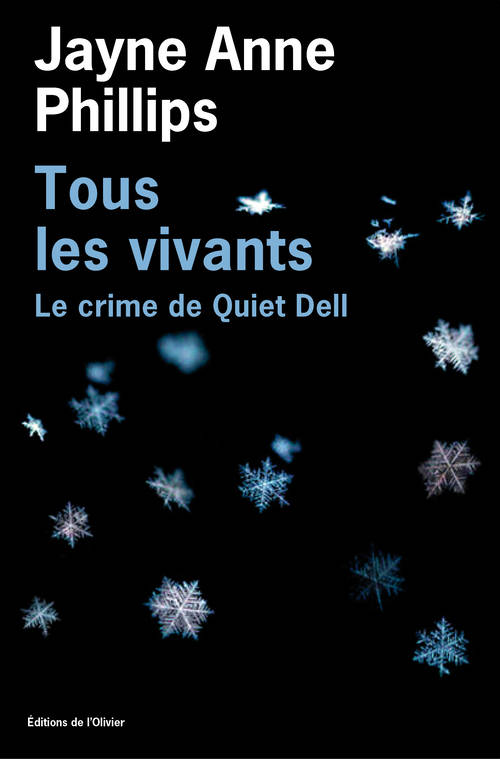 Tous les vivants, Le crime de Quiet Dell