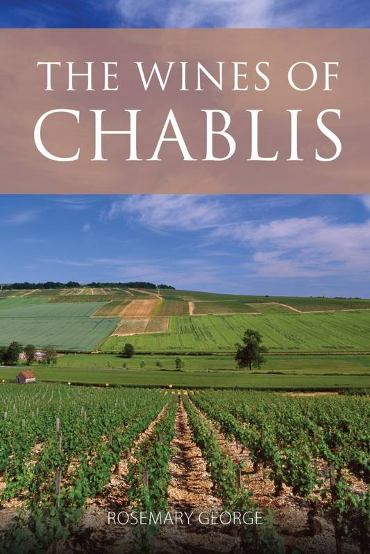 The wines of Chablis (Anglais), And the Grand Auxerrois
