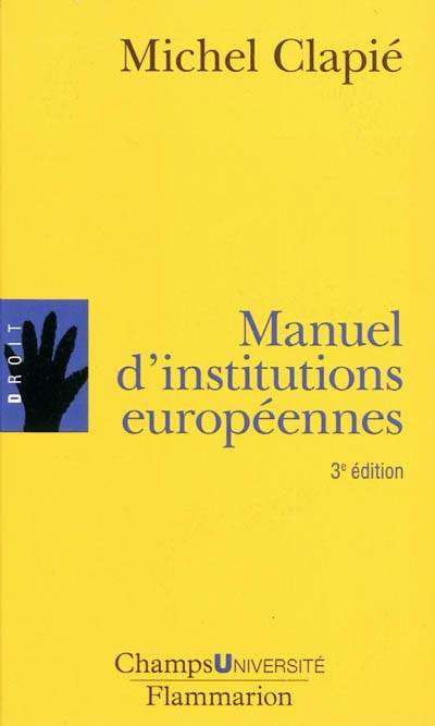 MANUEL D'INSTITUTIONS EUROPEENNES