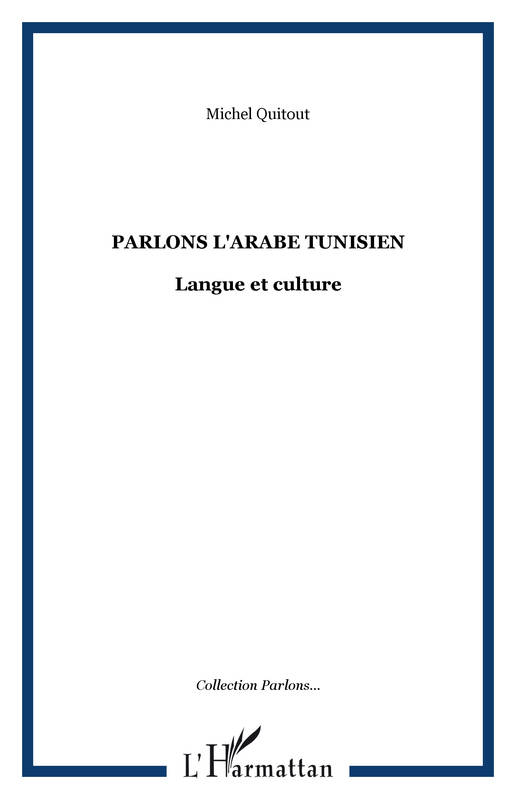 Parlons l'arabe tunisien, Langue et culture