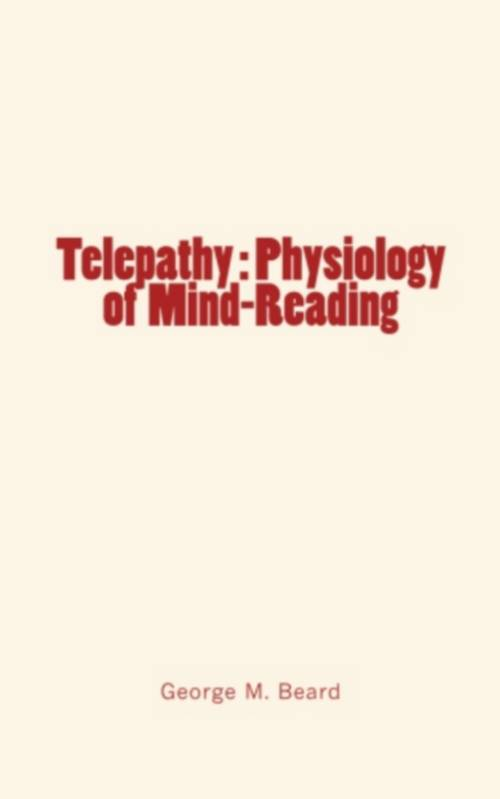 Telepathy : Physiology of Mind-Reading
