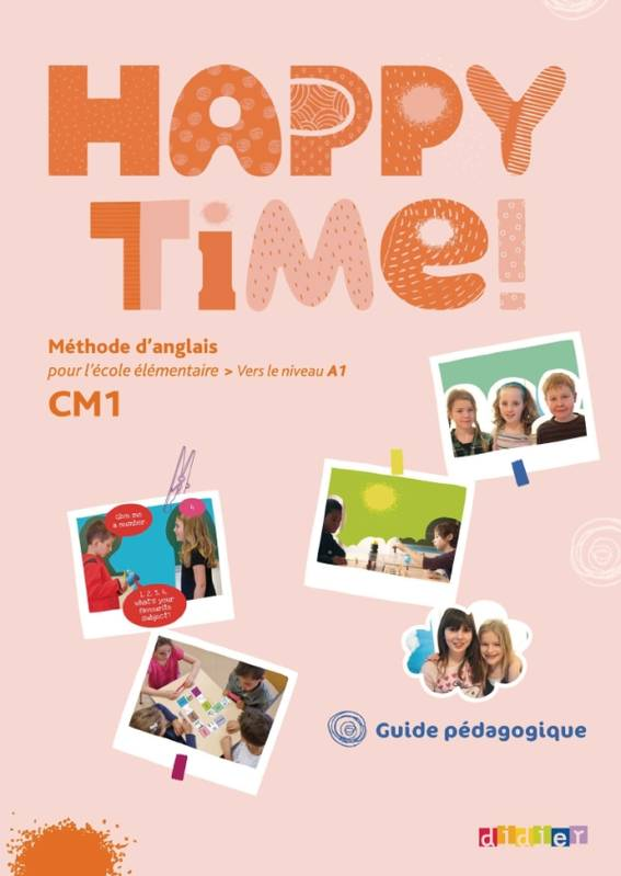 Happy Time CM1 - Guide pédagogique, Prof