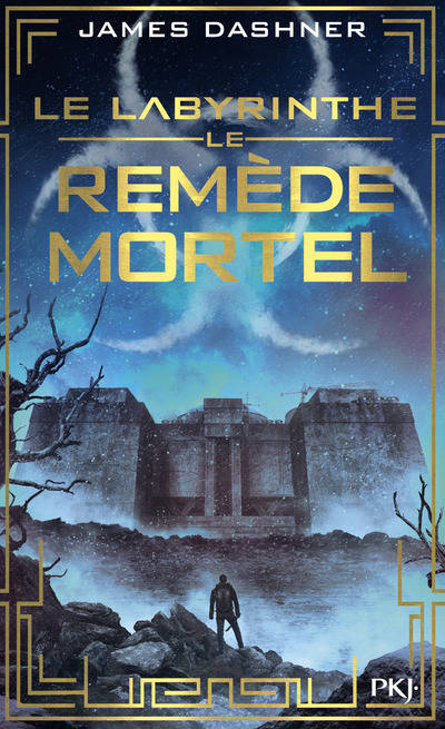 L'EPREUVE - TOME 3 LE REMEDE MORTEL - VOLUME 03