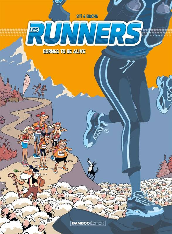 Les Runners - tome 02, Bornes to be alive