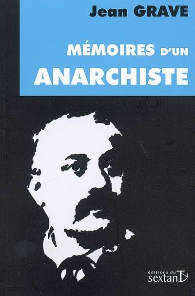 Mémoires d'un anarchiste (1854-1920)