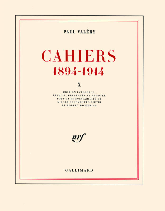 Cahiers (Tome 10-1910-1911), (1894-1914)
