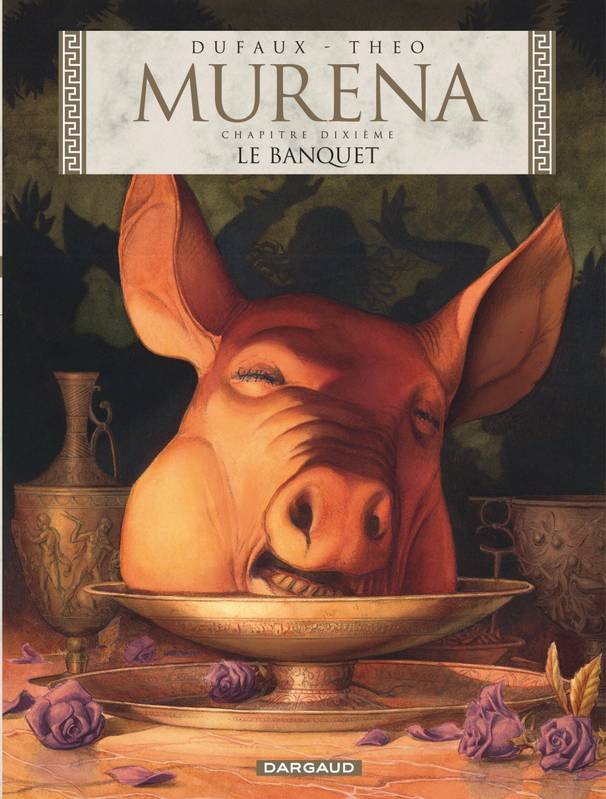 Murena , Tome 10: Le banquet