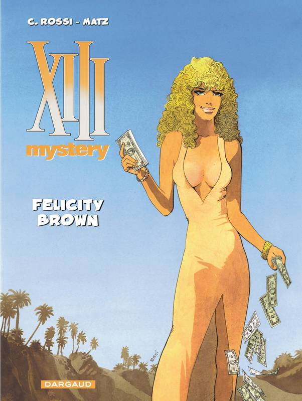 XIII mystery / Felicity Brown