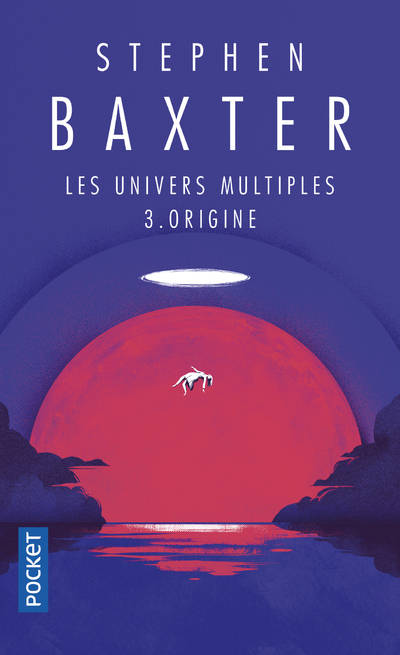 3, Les univers multiples - tome 3 Origine