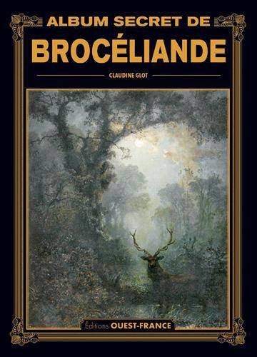Album secret de Brocéliande