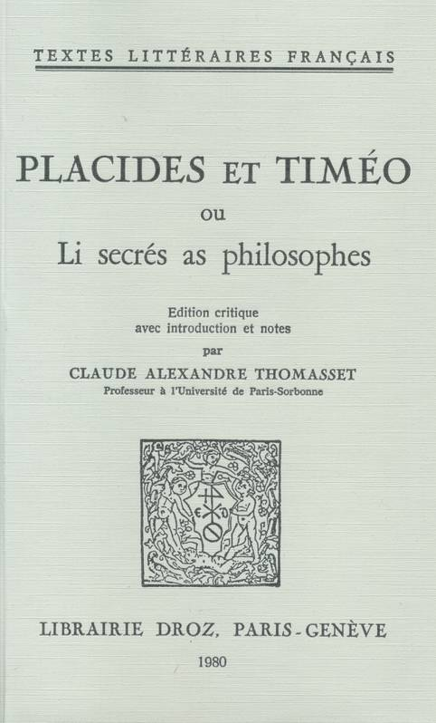 Placides et Timéo ou Li secrés as philosophes