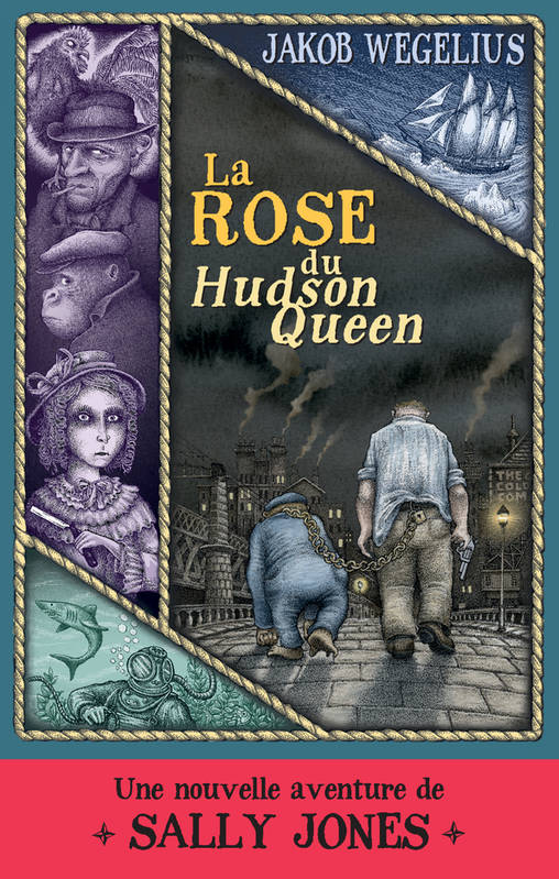La rose du Hudson Queen, Une nouvelle aventure de sally jones