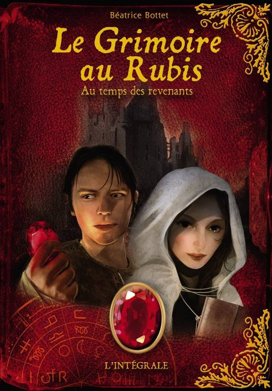LE GRIMOIRE AU RUBIS - INTEGRALE CYCLE 3