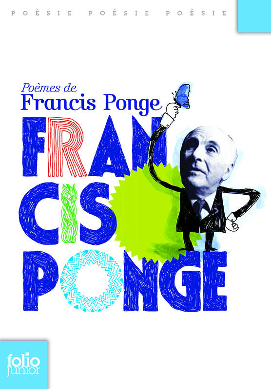 Poèmes de Francis Ponge Collection Folio Junior