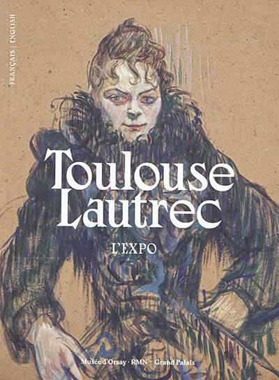 Toulouse-Lautrec, Catalogue d'exposition