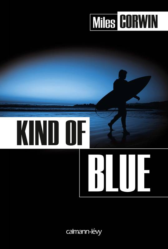 Kind of Blue, roman
