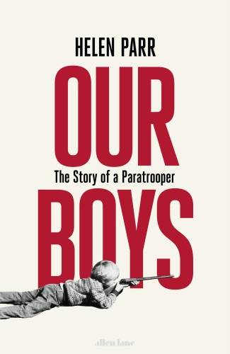 Our Boys, The Story of a Paratrooper