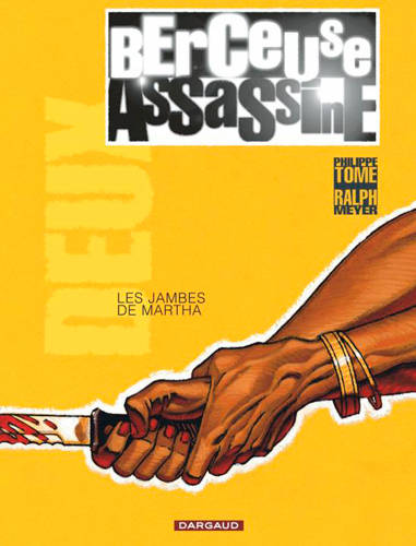 Berceuse assassine., 2, Berceuse assassine, Les jambes de Martha